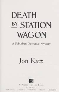 image of DEATH BY STATION WAGON (Suburban Detective Mysteries)
