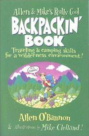 Allen & Mike's Really Cool Backpackin' Book: Traveling & camping skills for a...
