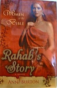 Rahab's Story by  Ann Burton - Hardcover - Book Club Edition.  - 2005 - from Warrens Books (SKU: Alibris.0009324)