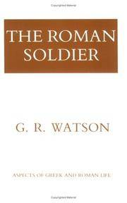 The Roman Soldier (Aspects of Greek and Roman Life)