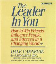 image of The Leader In You: How To Win Friends Influence People And Succeed In A Completely Changed World