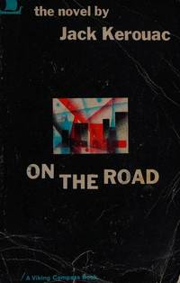 On the Road by Kerouac, Jack - 1957