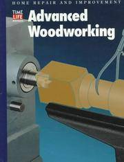 Advanced Woodworking (Home Repair and Improvement (Updated Series))