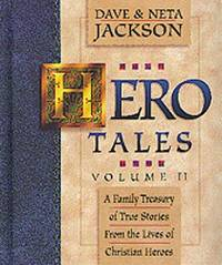 Hero Tales (Vol 1) by Jackson, Dave and Jackson, Neta - 1996