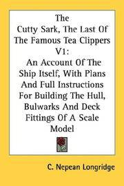 The Cutty Sark, the Last Of the Famous Tea Clippers V1