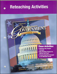 Reteaching Activities (United States Government, Democracy in Action)