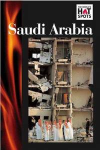Saudi Arabia (World's Hot Spots)