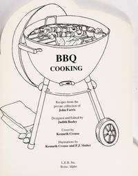 BBQ Cooking:   Recipes from the private collection of John Farris