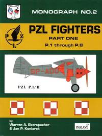POLAND'S PZL GULL-WING FIGHTERS VOLUME 1- P.1 THROUGH P. 8
