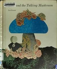 Theodore and the Talking mushroom