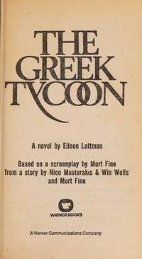 The Greek Tycoon by  Eileen Lottman - Paperback - 1978 - from KingChamp Books (SKU: 000482)