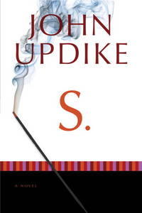 S.: A Novel by  John Updike - Paperback - from BIBLIOTEKA2010 and Biblio.com