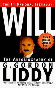 Will: The Autobiography of G. Gordon Liddy