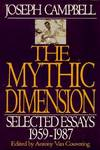 image of The Mythic Dimension : Selected Essays 1959-1987