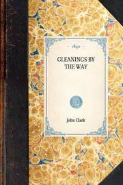 Gleanings By the Way