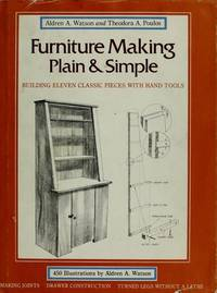 Furniture Making Plain and Simple