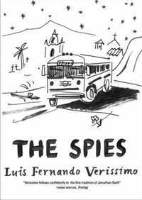 The Spies by  Luís Fernando Veríssimo - Hardcover - 10/25/2012 - from Greener Books Ltd (SKU: 1739892)