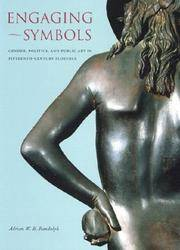 Engaging Symbols: Gender, Politics, and Public Art in Fifteenth-Century Florence