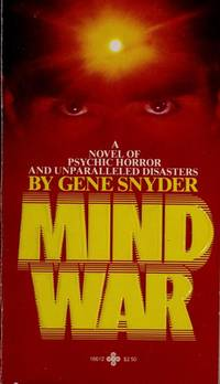 MIND WAR : A Novel of Psychic Horror and Unparralleled Disasters