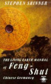The Living Earth Manual of Feng-shui Chinese Geomancy