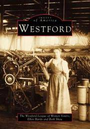 WESTFORD: A SENSE OF COMMUNITY - IMAGES OF AMERICA - [Westford, Massachusetts]