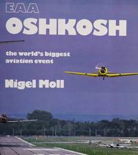 EAA Oshkosh: The World's Biggest Aviation Event (Osprey Colour Series)