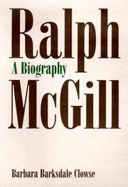 Ralph McGill:A Biography by Barbara Barksdale Clowse - Hardcover - 1998-11-01 - from Burnt-Biscuit-Books (SKU: 160324034)