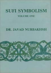 image of Sufi Symbolism: The Nurbakhsh Encyclopedia of Sufi Terminology, Vol. I: Parts of the Beloved's Body; and Wine, Music, Audition and Convivial Gatherings