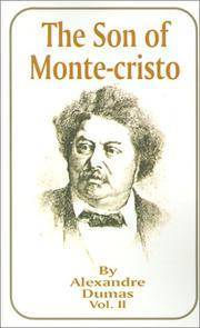 The Son of Monte-Cristo, Vol. 2 by Alexandre Dumas - Paperback - 2001-07 - from Ergodebooks and Biblio.com