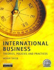 International Business Theories, Policies, and Practices