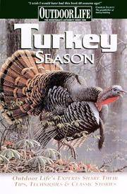Turkey Season: Successful Tactics From the Field (Outdoor Life)