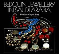 Bedouin Jewellery in Saudi Arabia by  Heather Colyer Ross - Hardcover - 2nd Edition - 1978 - from Rob Briggs Books (SKU: 617991)