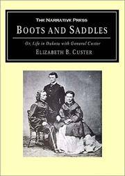 image of Boots & Saddles Or, Life in Dakota with General Custer