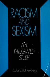 Racism and Sexism: An Integrated Study