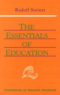 image of The Essentials of Education (Foundations of Waldorf Education)