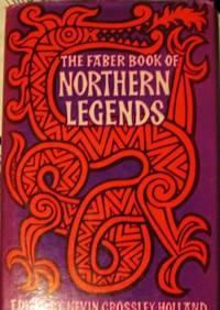 Faber Book of Northern Legends.