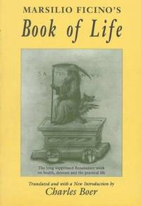 The Book Of Life - a Translation By Charles Boer - First Edition Thus IssuedFirst Printing