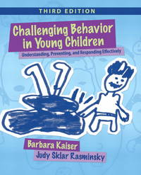 image of Challenging Behavior in Young Children: Understanding, Preventing and Responding Effectively