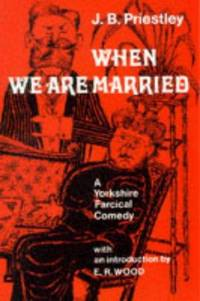 image of When We are Married (Hereford Plays) Priestley, J.B
