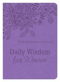 DAILY WISDOM FOR WOMEN by Compiled by Barbour Staff