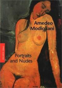 Amedeo Modigliani : Portraits and Nudes