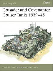 Crusader Cruiser Tank 1939-45 (New Vanguard Series #14)