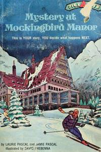 Mystery at Mockingbird Manor.  Pick-A-Path #6