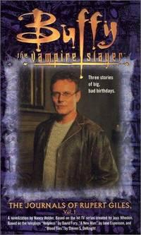 The Journals of Rupert Giles: Volume 1 (Buffy the Vampire Slayer)