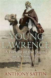 YOUNG LAWRENCE. A Portrait Of The Legend As A Young Man.