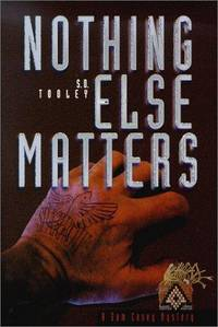 Nothing Else Matters (Sam Casey Mystery Series)