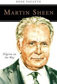Martin Sheen: Pilgrim on the Way (People of God)
