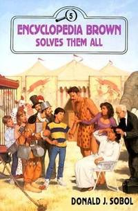 Encyclopedia Brown Solves Them All (No. 5)