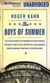 image of The Boys of Summer: The Classic Narrative of Growing Up Within Shouting Distance of Ebbets Field, Covering the Jackie Robinson Dodgers, and What's Happened to Everybody Since