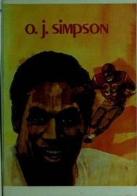 O. J. Simpson, (Creative's superstars) by Paul J Deegan  - Paperback  - 1974  - from Ergodebooks (SKU: SONG0871913127)
